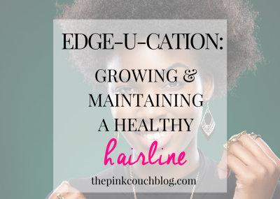EDGE-U-CATION Growing and maintaining a healthy hairline