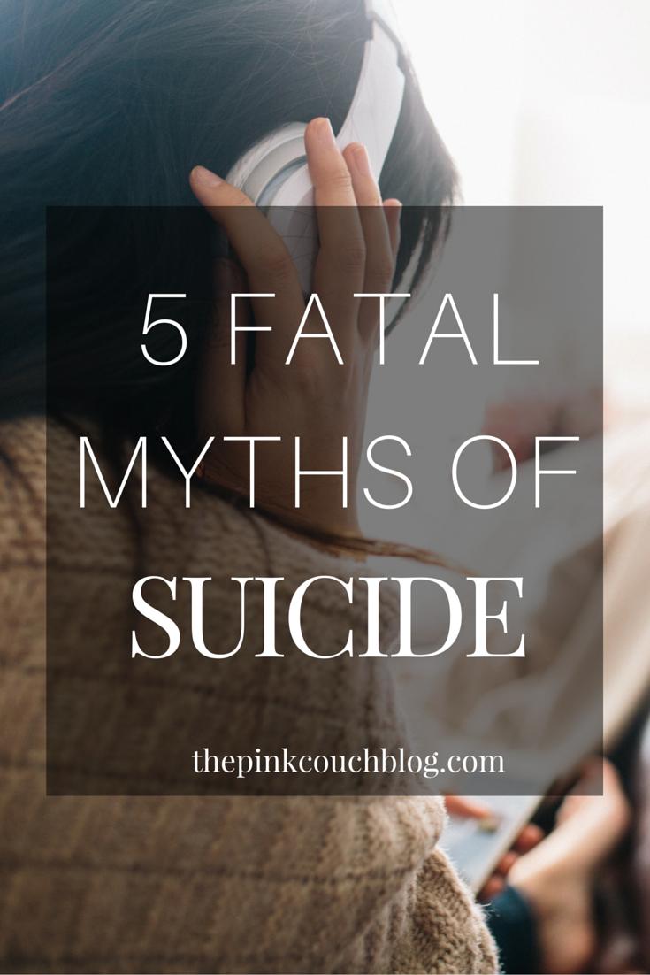 5 FATAL MYTHSOF SUICIDE