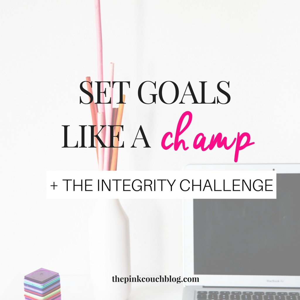 Set Goals Like A Champ