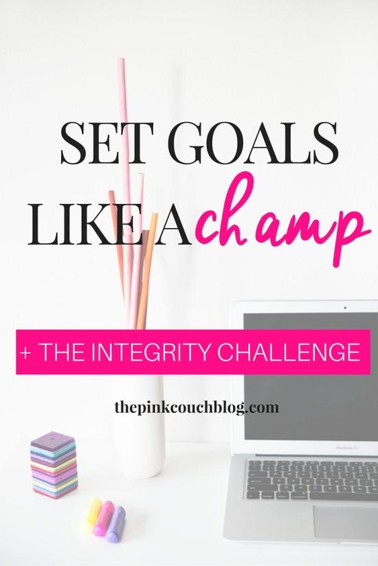Set Goals Like A Champ